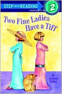Two Fine Ladies have a Tiff
